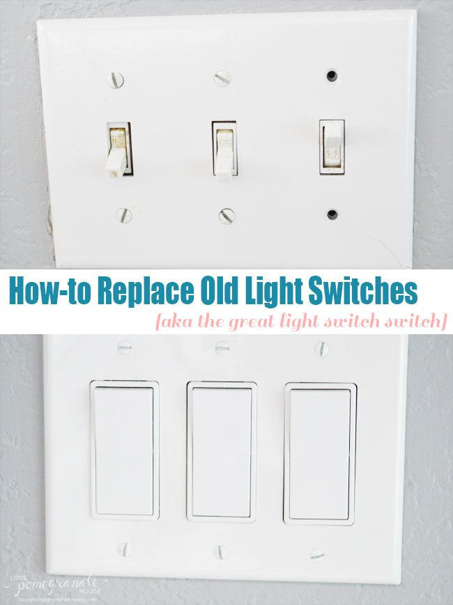 How-to Replace Old Light Switches || Love, Pomegranate House | Best ...