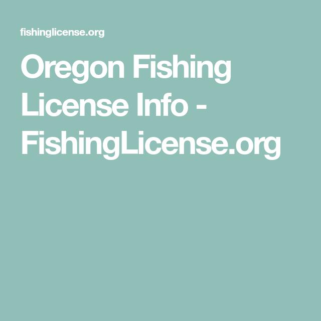 Oregon Fishing License Info Fishinglicense Org Oregon Fishing