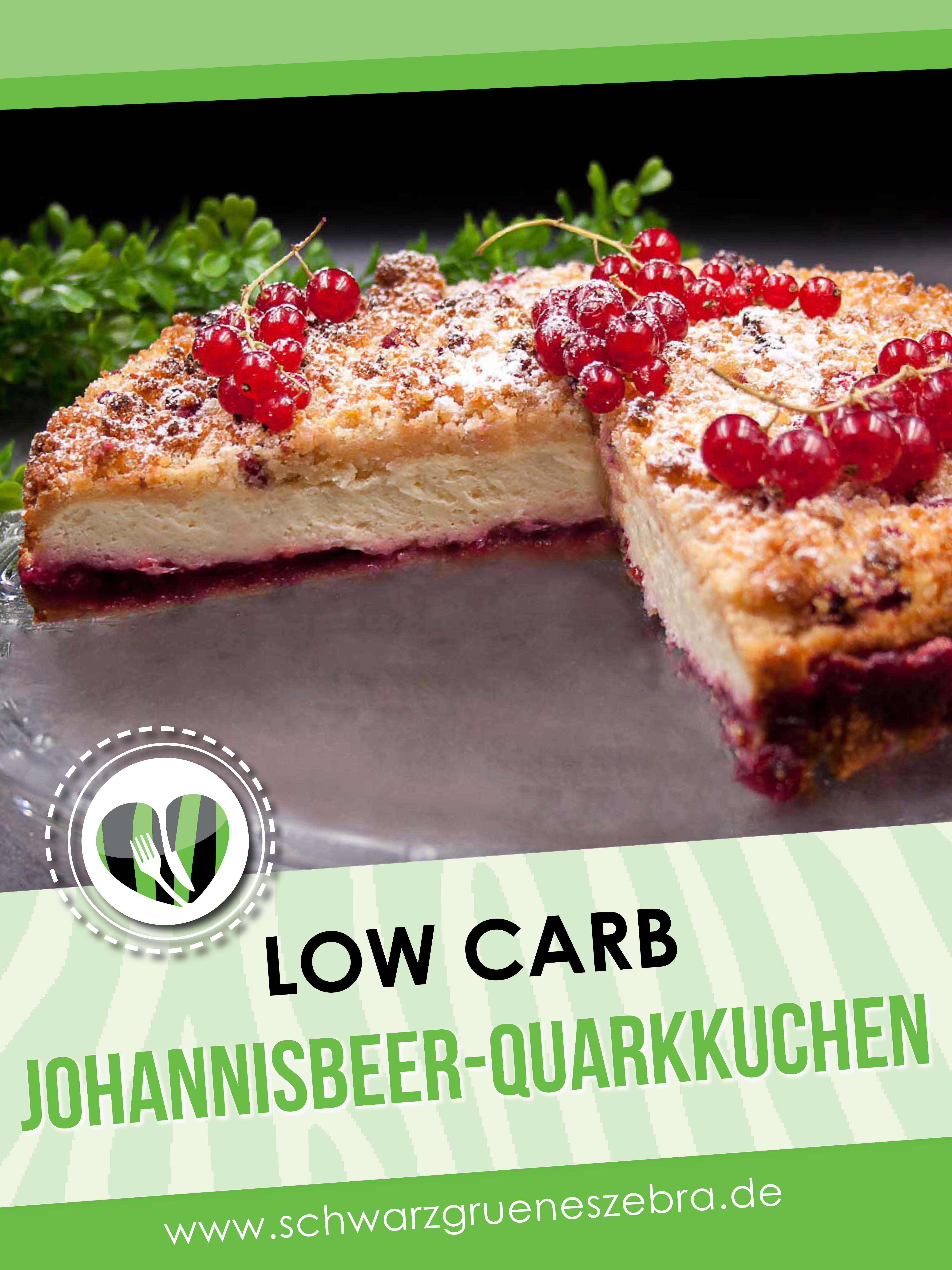 Low Carb Johannisbeer Quark Kuchen Low Carb Johannisbeerkuchen Rezepte Und Quarkkuchen