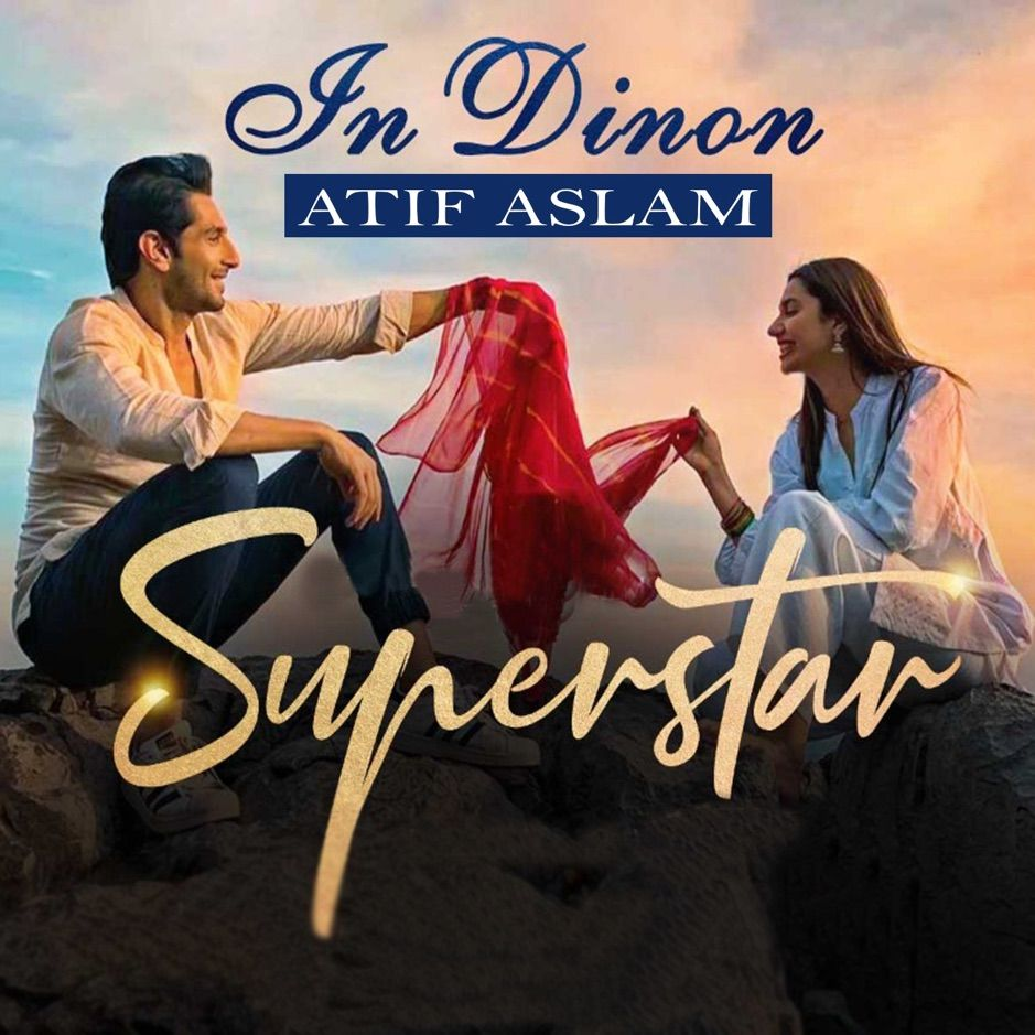 In Dinon From Super Star Single By Atif Aslam Azaan Sami Khan Saad Sul Ad Atif Single Aslam Sami Affili In 2020 Songs News Songs New Hindi Songs