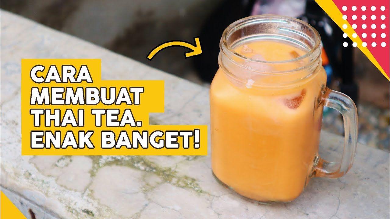 Cara Bikin Minuman Thai Tea Original Simple Dan Enak Cocok Untuk Buk Minuman Cocok