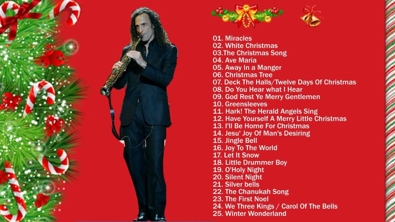 Kenny G Christmas.Best Christmas Songs Of All Time With Kenny G Christmas