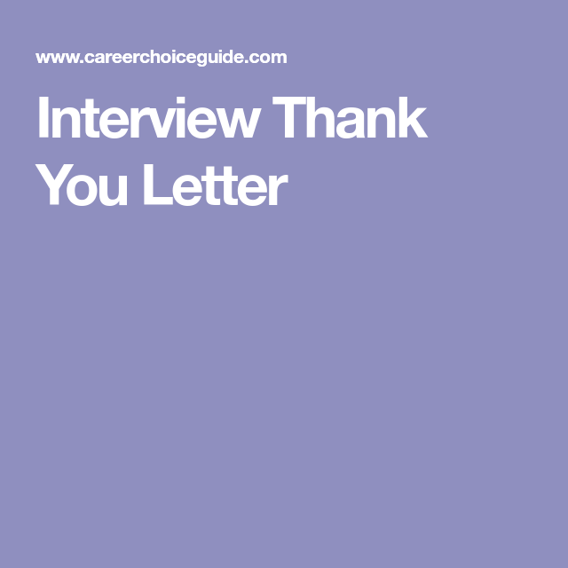 Interview Thank You Letter  Job Ready  The Interview