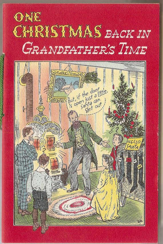 Vintage One Christmas Back in GRANDFATHERS TIME picture story ...