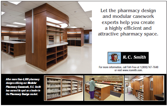 R.C. Smith - Let the pharmacy design  and modular casework  experts help you create  a highly efficient and  attractive pharmacy space. ----- (As seen in the 2012 Pharmacy Platinum Pages Buyer's Guide: rxplatinumpages.com)