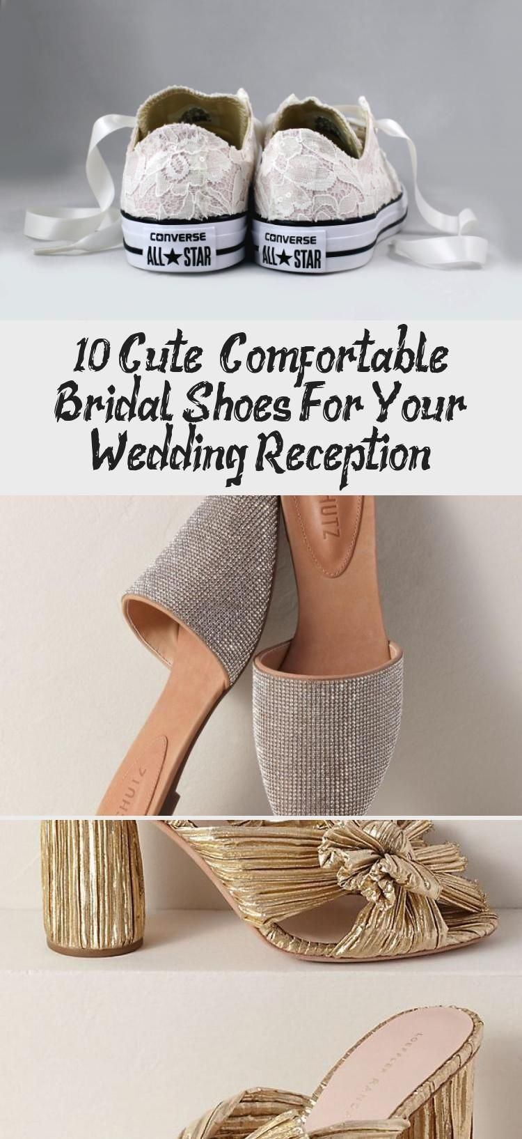 10 Cute + Comfortable Bridal Shoes For Your Wedding Reception - Shoes ,  #badgleymischkaBridalShoes #Bridal #BridalShoesblush #BridalShoeschampagne #BridalShoeselegant #BridalShoesindian #BridalShoesjimmychoo #BridalShoeslace #BridalShoespeeptoe #BridalShoeswithdress #Comfortable #Cute #Reception #Shoes #valentinoBridalShoes #verawangBridalShoes #Wedding