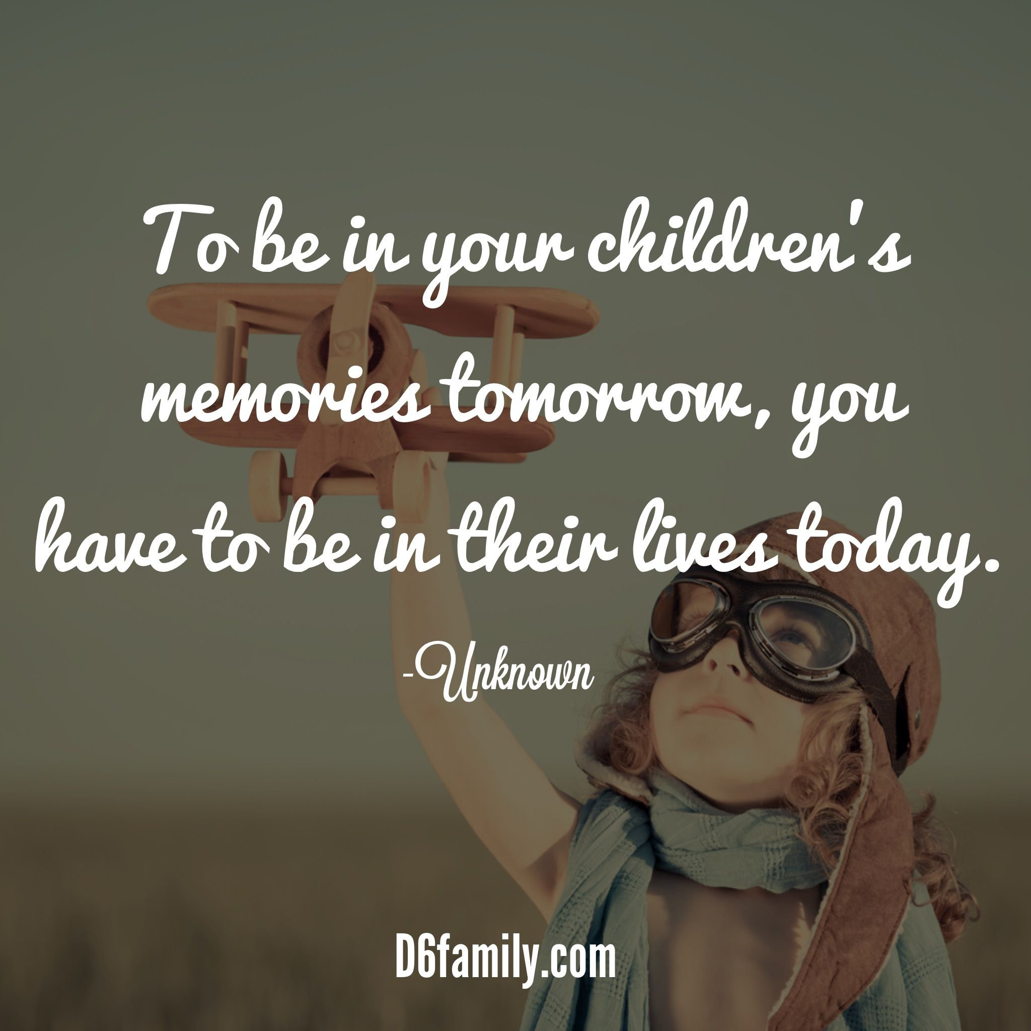Making Memories Being In Your Kids Lives Parents Quotes Funny Parenting Humor Teenagers Empowering Parents