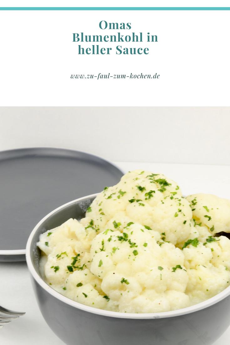 Omas Blumenkohl in heller Sauce - Zu Faul Zum Kochen ?