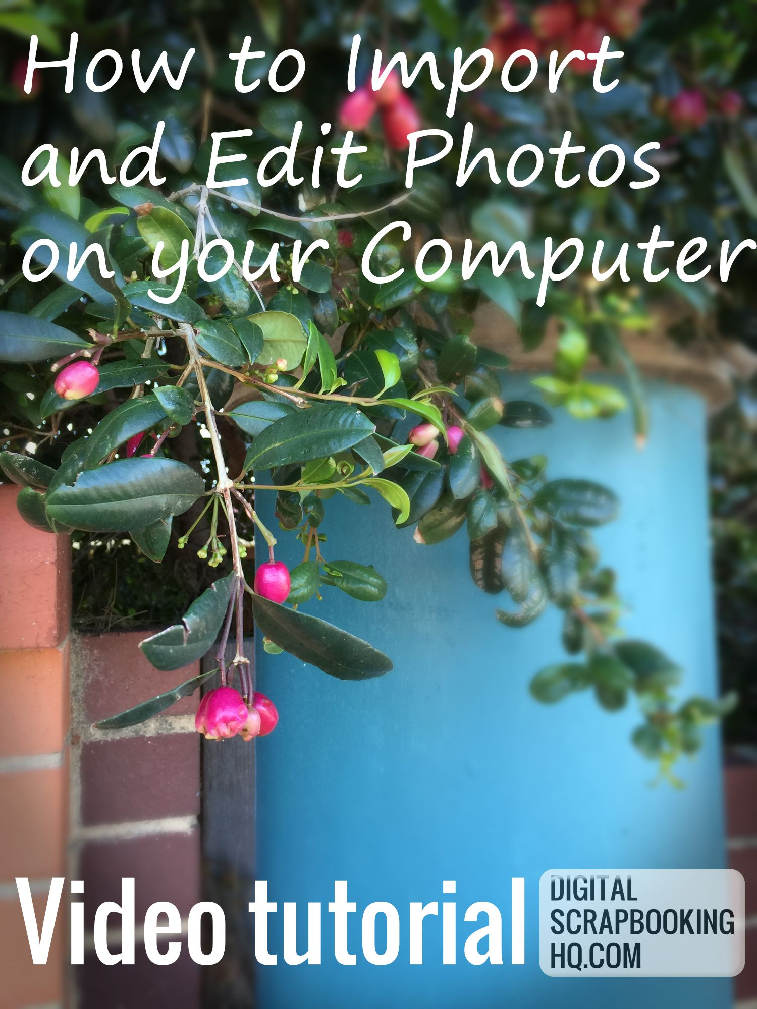 How to Import and Edit Photos on your Computer