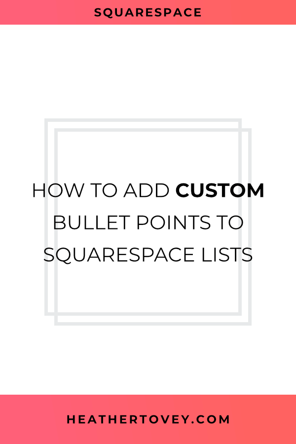 How to Add Custom Bullet Points to Squarespace Lists