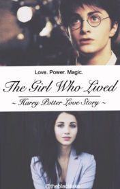 The Girl Who Lived Harry Potter Love Story Harry Potter Love Love Story The Girl Who