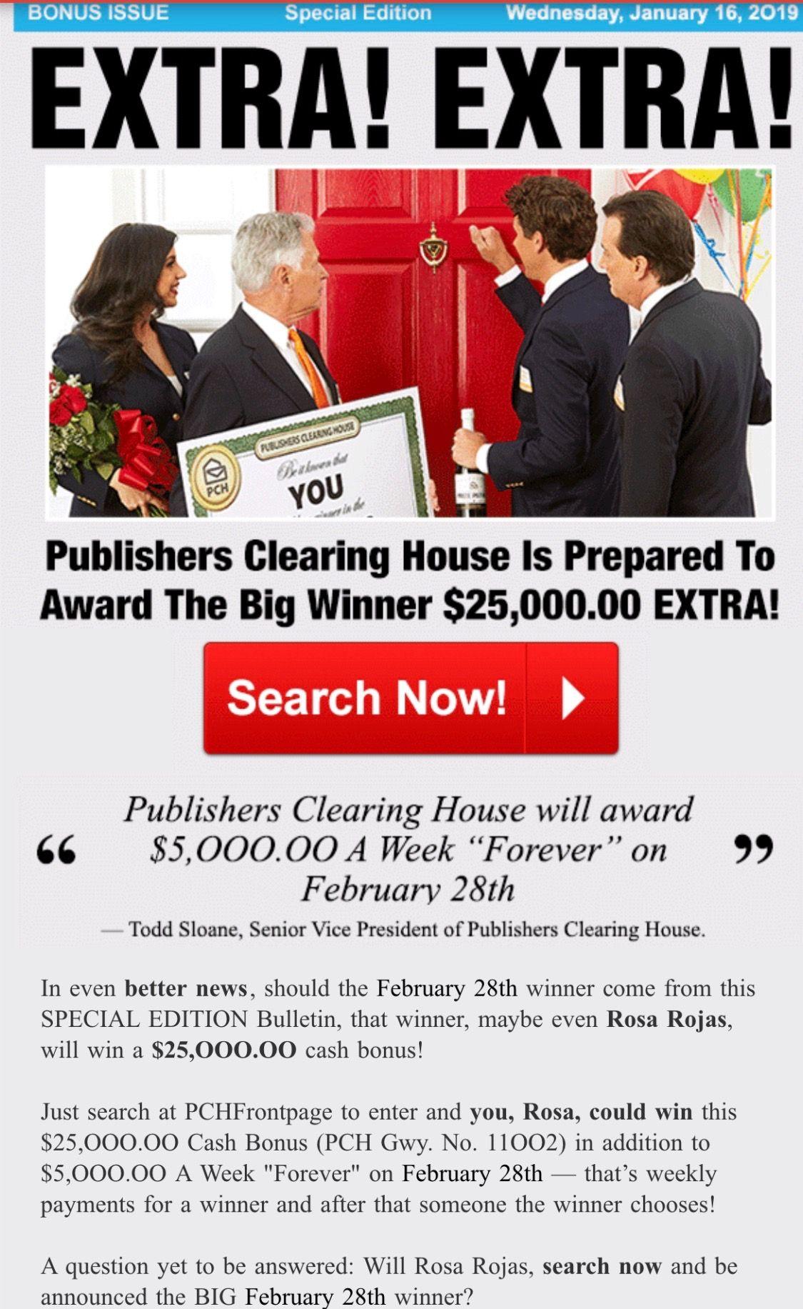 PCH EXTRA BONUS $25,000 00 GWY 11002 + $5,000 00 a week forever GWY