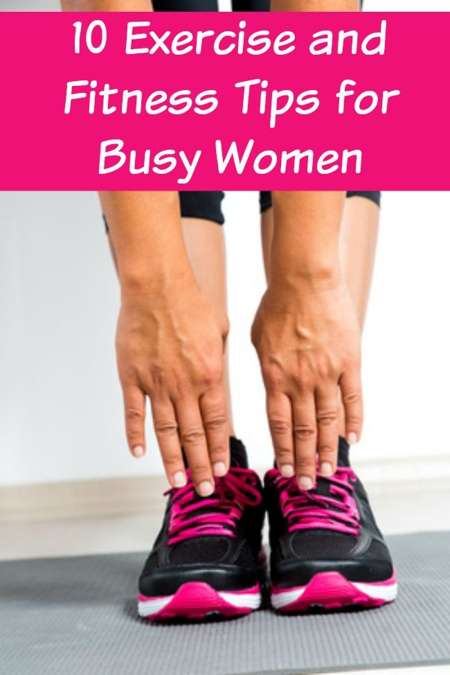 10 Exercise Tips For Busy Moms Fitness Tips Workout