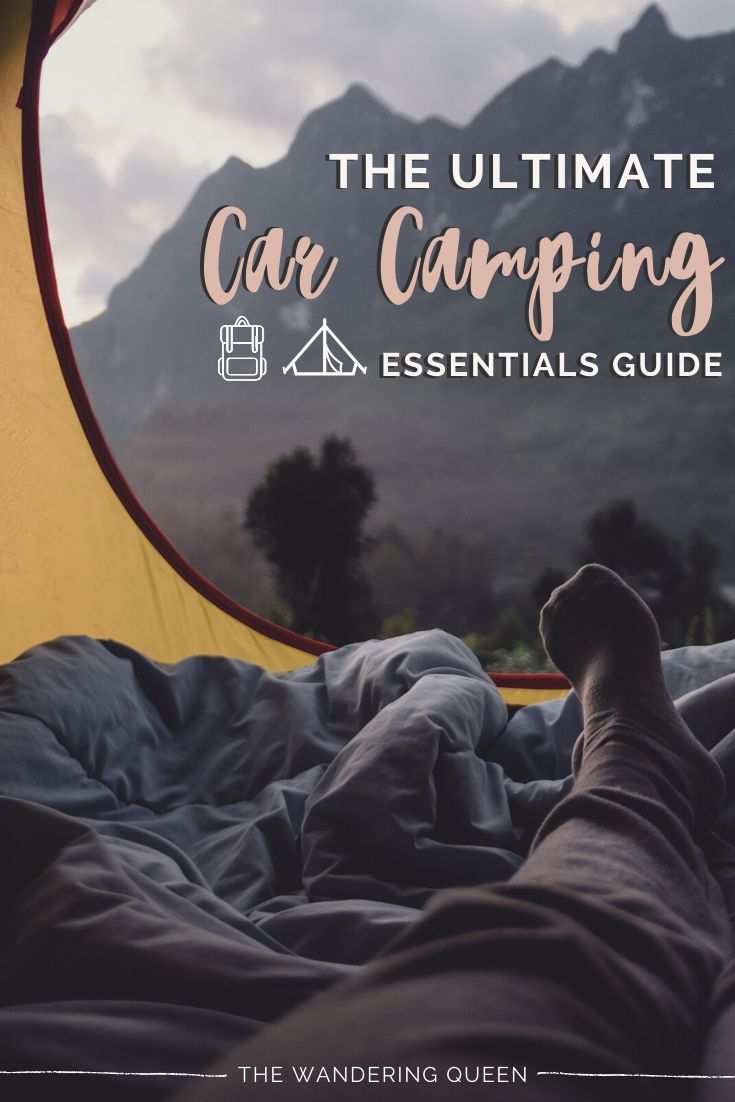 The Ultimate Car Camping Essentials Guide - The Wandering Queen