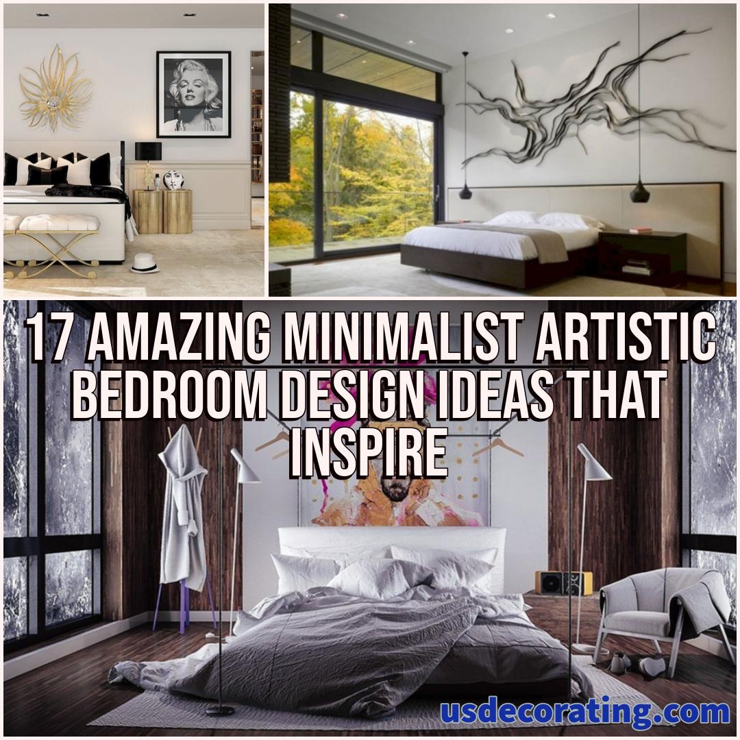17 Amazing Minimalist Artistic Bedroom Design Ideas That Inspire Bedroom Design Artist Bedroom Perfect Bedroom