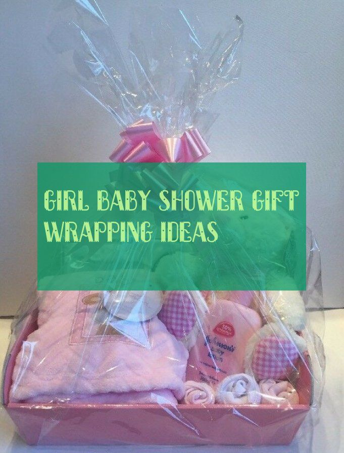 girl baby shower gift wrapping ideas