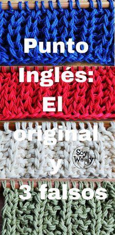 Cómo tejer el Punto Inglés: original y falsos (3 versiones #tejidos