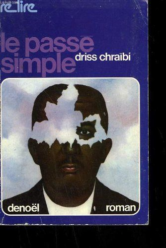 le passé simple driss chraibi