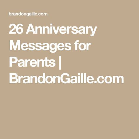 26 Anniversary Messages For Parents | BrandonGaille.com