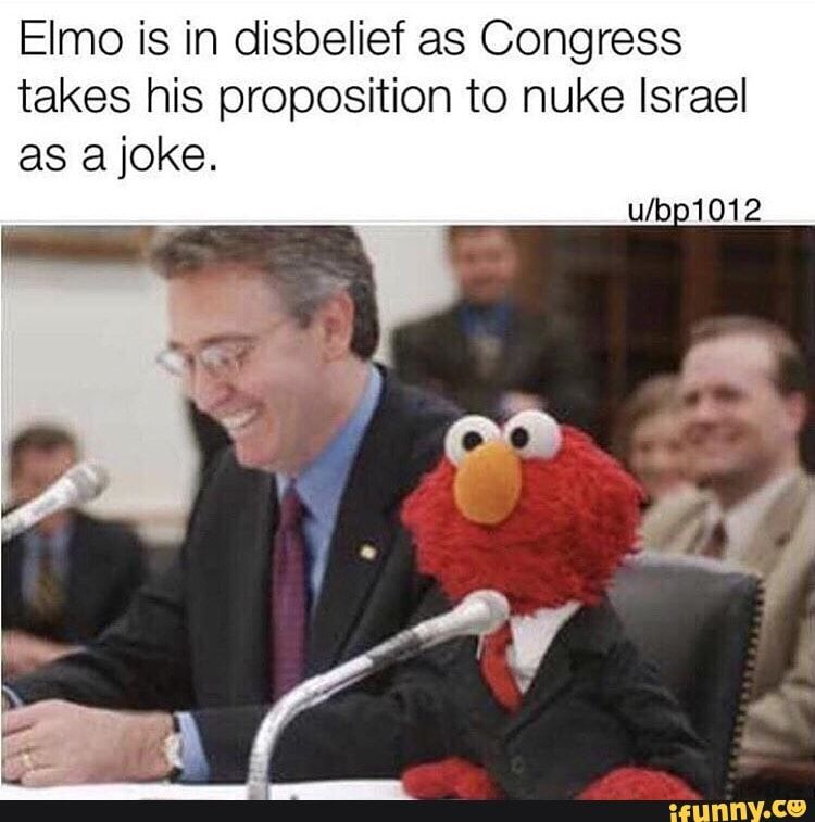 Elmo Is In Disbelief As Congress Takes His Proposition To Nuke