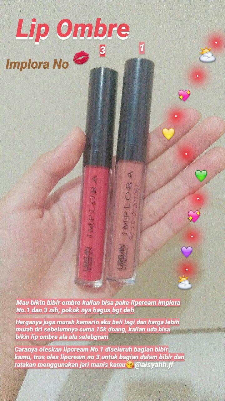 Lip Ombre Dari Implora Di 2020 Produk Makeup Pewarna Bibir Perawatan Bibir