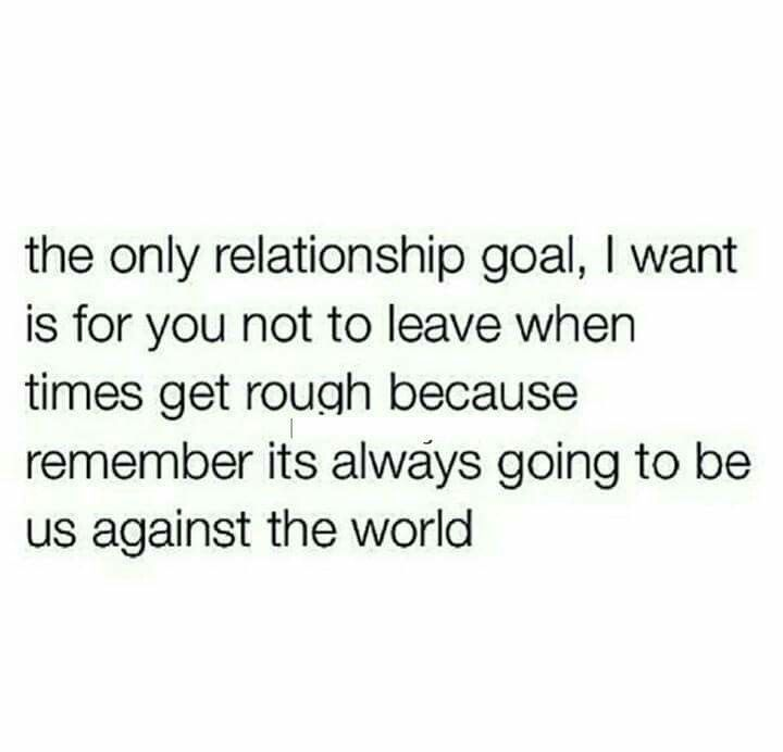 Us Against The World   L <3 V E   Relationship quotes, Love ...