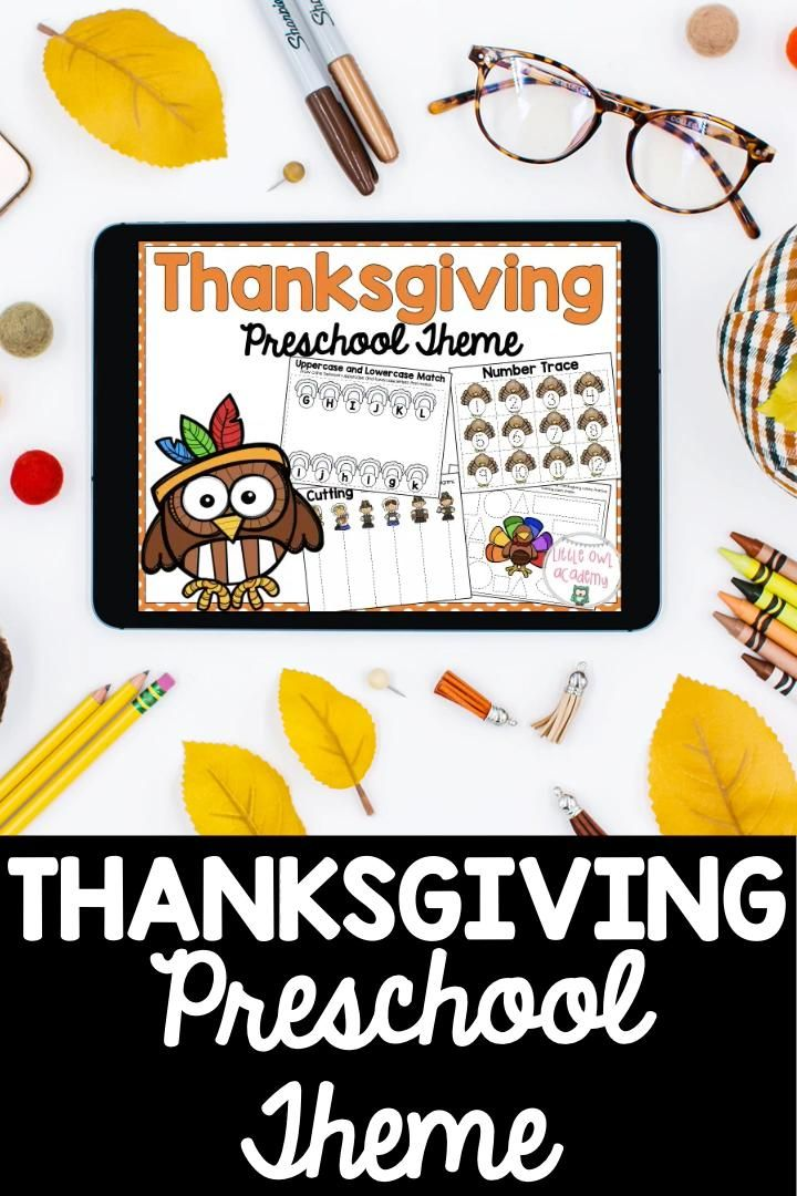 Thanksgiving Preschool Theme