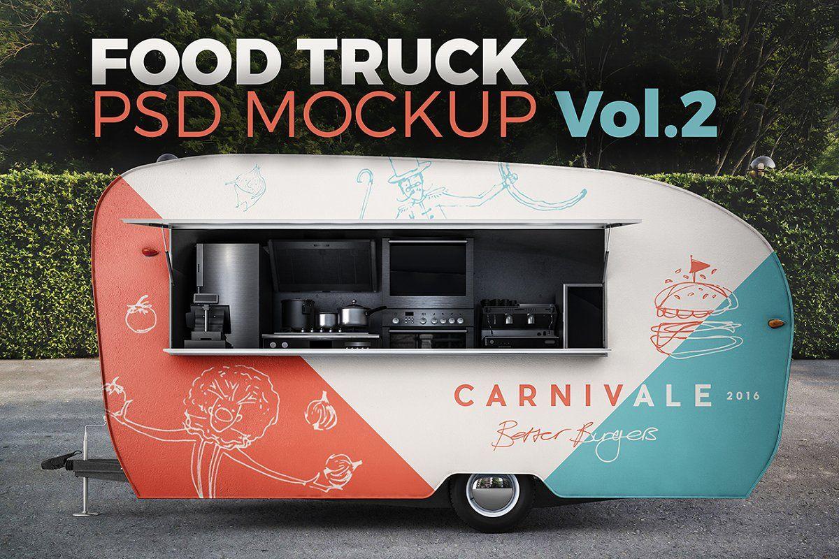 Food Truck Vol 2 Psd Mockup Food Truck Food Truck Design Truck Design