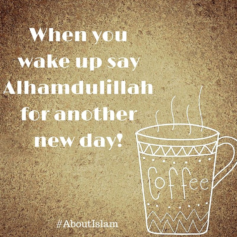 A new day say alhamdulillah islamic quotes pinterest say alhamdulillah thecheapjerseys Images