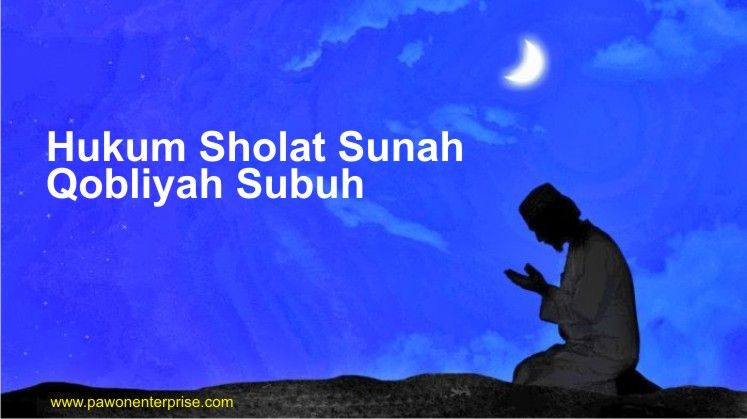 25++ Hukum melaksanakan salat sunnah rawatib qobliyah subuh adalah ideas in 2021