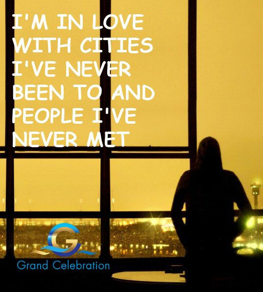 I'm in love with cities I've never been to and people I've never met. #grandcelebrationlive #GCL #GrandCelebrationLive