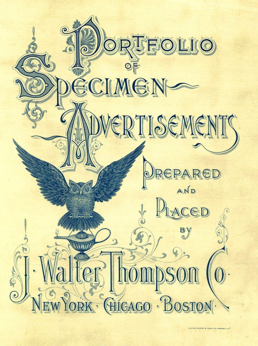 Portfolio of Specimen Advertisements Prepared and Placed