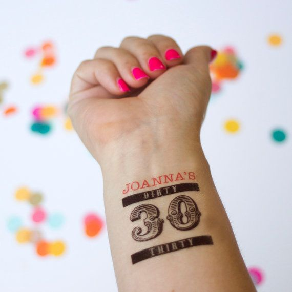Dirty 30 Tattoos, Personalized Temporary Tattoos, Dirty Thirty, 30th ...