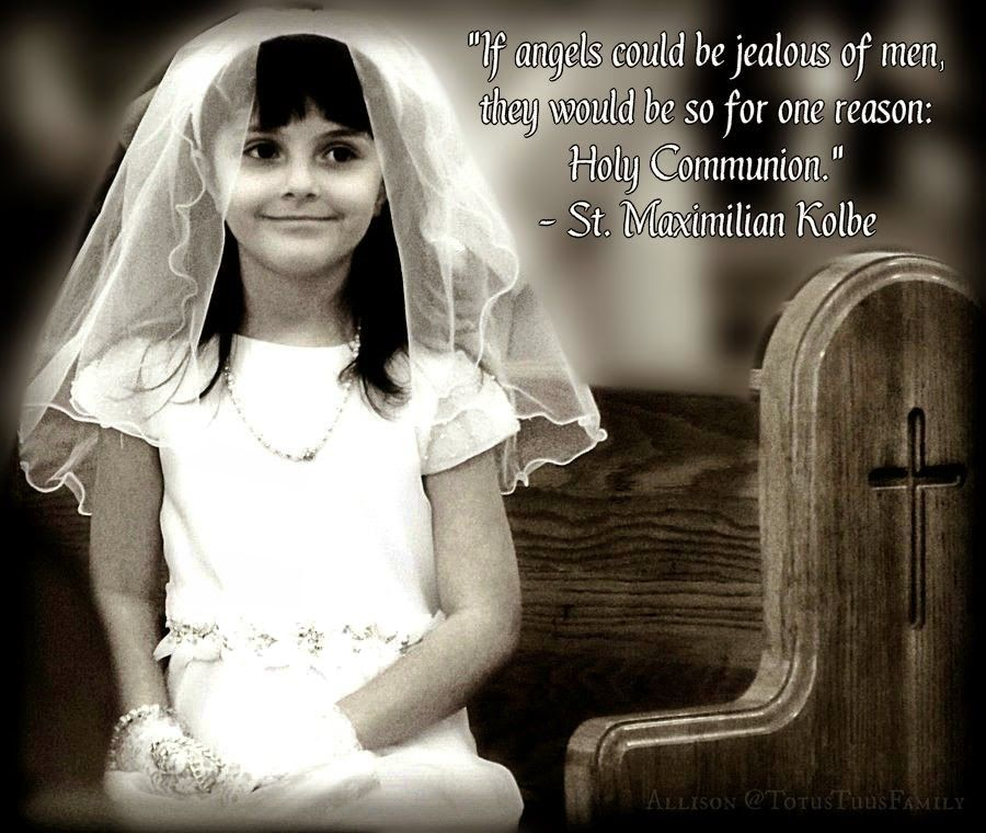 First Holy Communion Quotes & Prayer (Totus Tuus Family