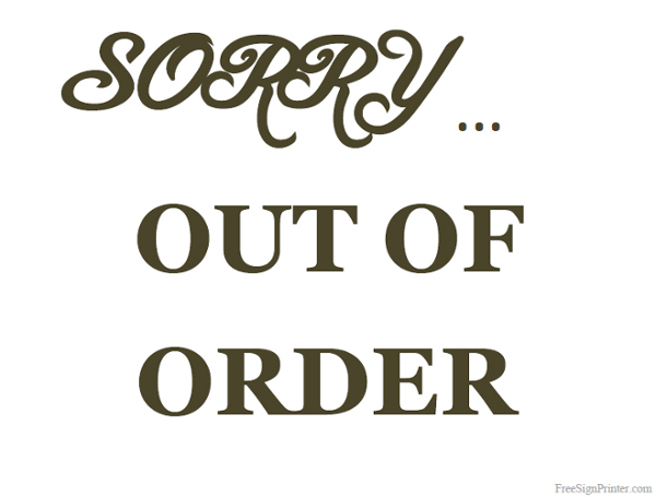 image regarding Printable Out of Order Sign referred to as Printable Out Of Invest in Indicator 7 Routines 2017 Out of