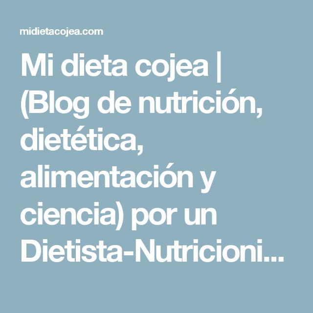 Blog mi dieta ya no cojea