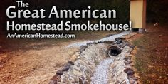 The Great American Homestead Smokehouse | An American Homestead – Living Off Grid in the Ozark Mountains