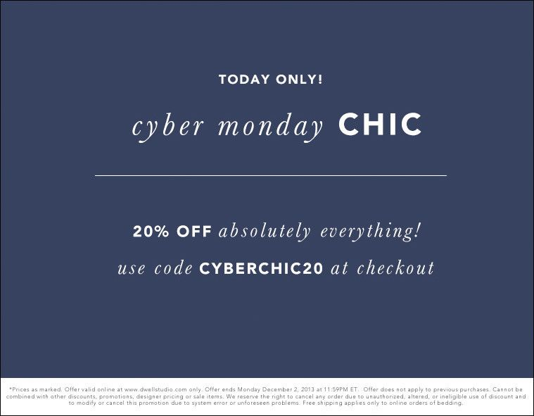 20 Off Sitewide Today Only Use Code Cyberchic20 Fresh And New Pinterest Home
