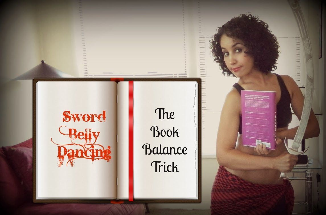 Sword belly dancing: Book trick to learn sword balance ...