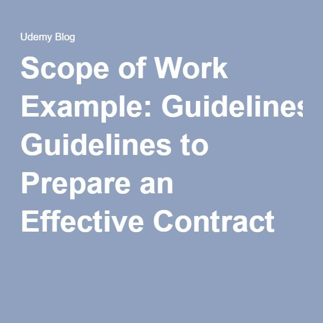 Scope of Work Example Guidelines to Prepare an Effective Contract - contract example