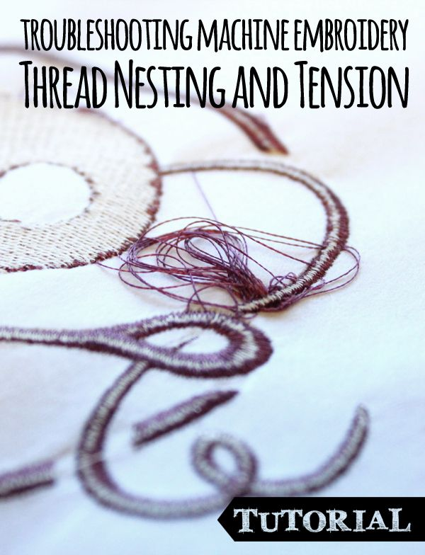 Free embroidery tutorial thread nesting and tension