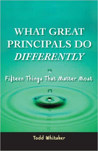 What Great Principals Do Differently 15 Things That Matter Most