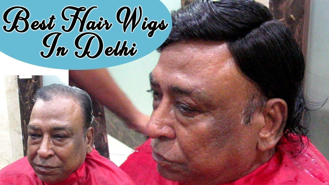Best Hair Wigs In Delhi Hair Weaving For Men Care Well Medical Centre India Weave Hairstyles Wig Hairstyles Cool Hairstyles