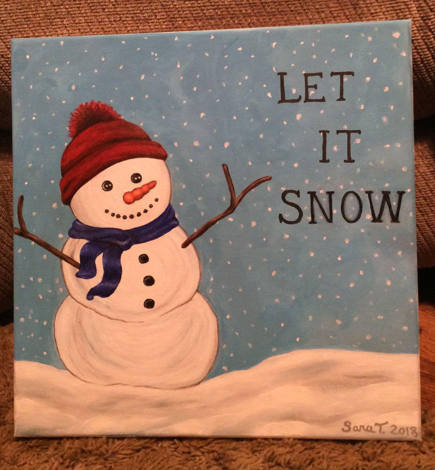 My Original Snowman Painting Acrylic On Canvas Let It Snow