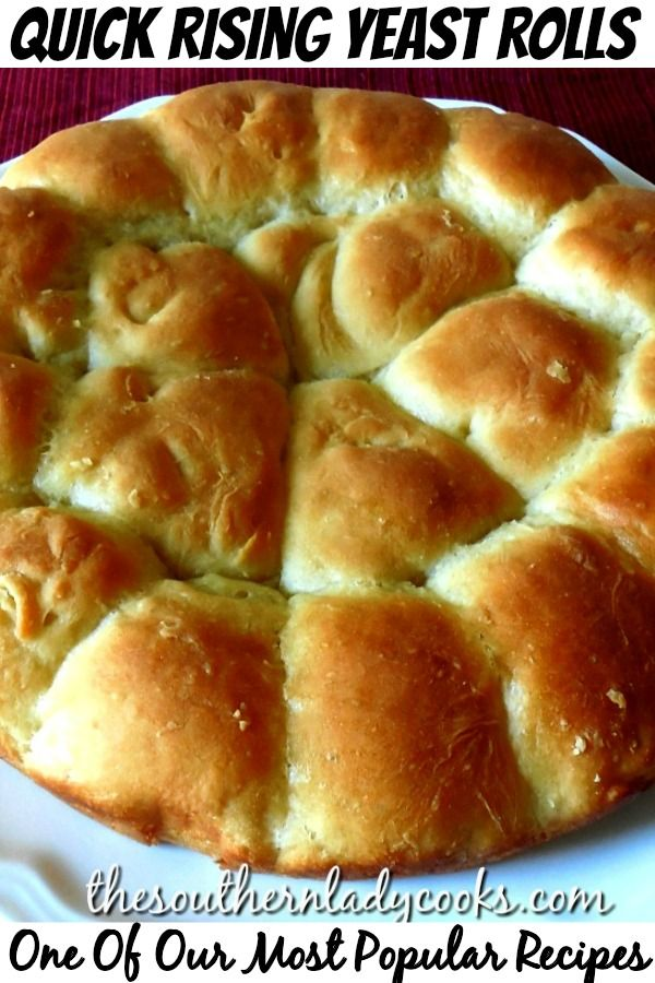 QUICK RISING YEAST ROLLS - The Southern Lady Cooks in 2020 ...