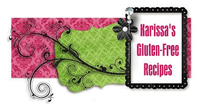 Karissa's Gluten-Free Recipes