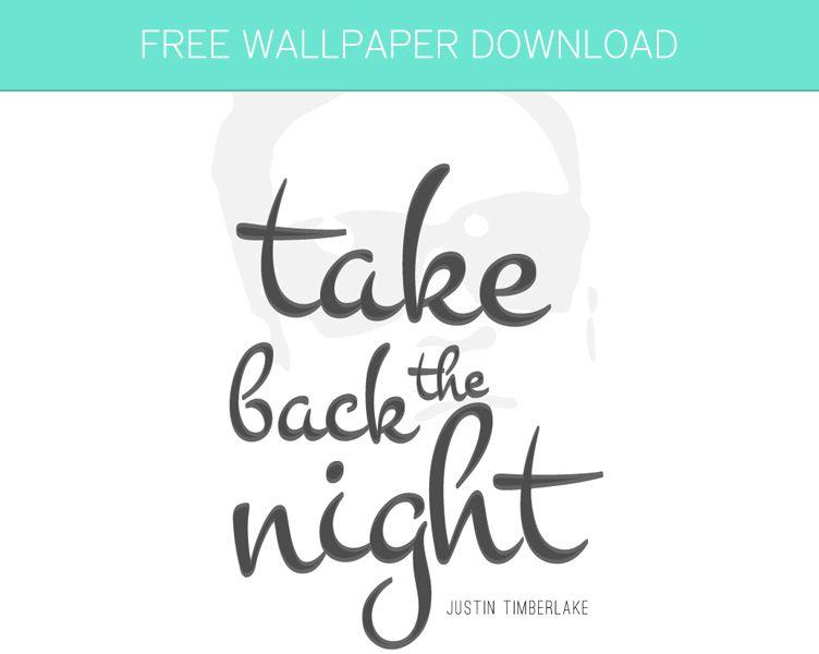 Free Wallpaper Download - Take Back The Night by Justin Timberlake