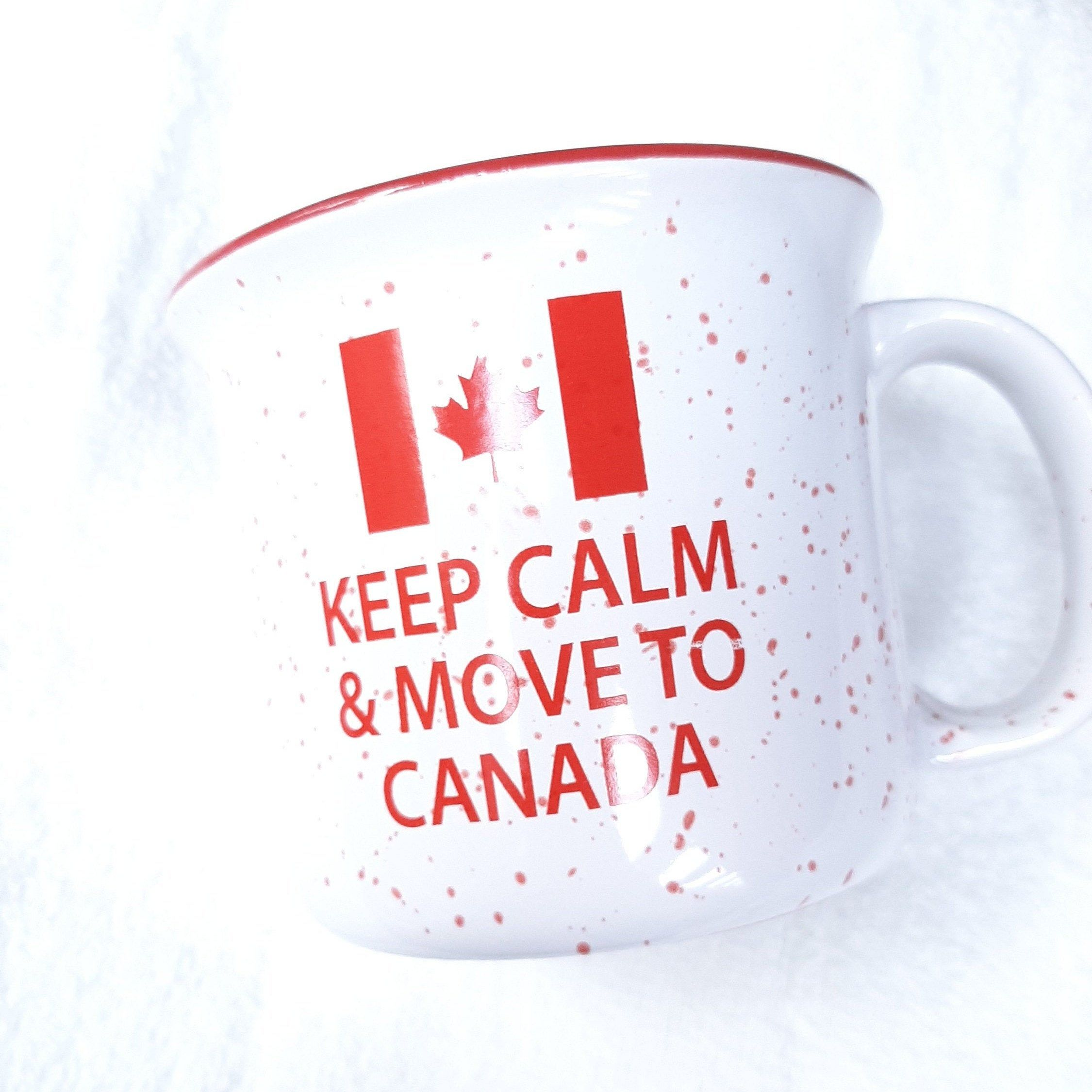 Ceramic cup, coffee cup. Gift for Keep Calm Move To Canada