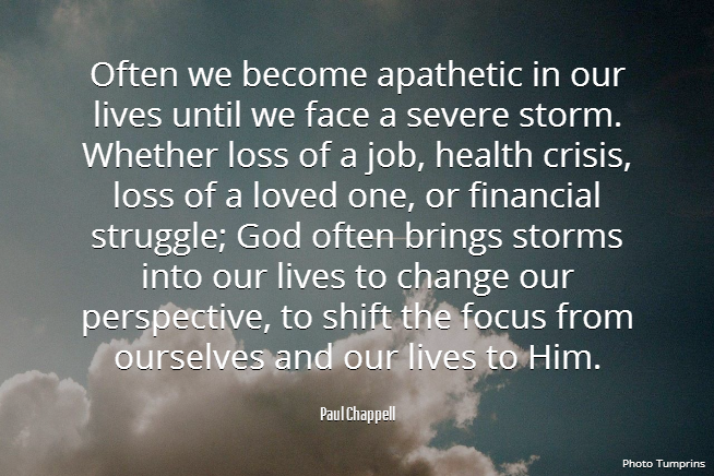 Paul Chappell Quote About Facing Storms In Life And