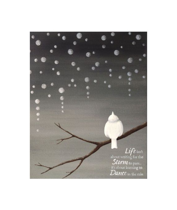 Sparrow in the Rain Version with Quote    -Whimsical stylized/abstract branch with little white bird in the rain. Raindrops are painted with